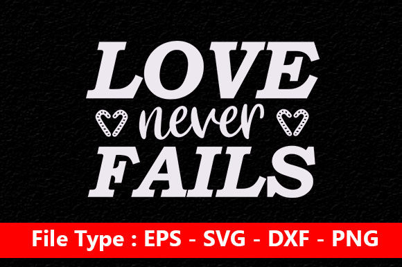 Print on Demand: Wedding Svg Design ,Love Never Fails Graphic Print Templates By Mou_graphics