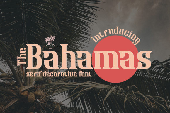 Print on Demand: Bahamas Serif Font By Gumacreative