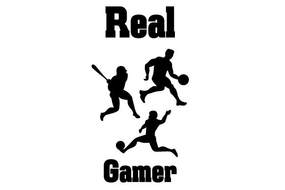 Real Gamer Sports Craft Cut File By Creative Fabrica Crafts