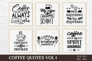 Coffee Quotes Svg Bundle Vol 1 Graphic Crafts By peachycottoncandy