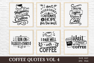 Coffee Quotes Svg Bundle Vol 4 Graphic Crafts By peachycottoncandy