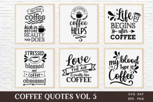 Coffee Quotes Svg Bundle Vol 5 Graphic Crafts By peachycottoncandy
