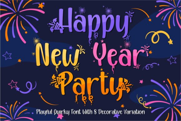 Print on Demand: Happy New Year Party Display Font By putracetol