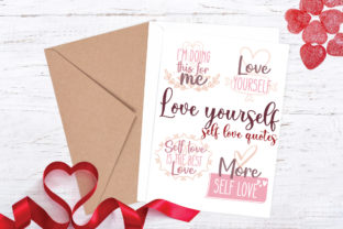 Love Yourself, Love Quotes Graphic Crafts By Firefly Designs