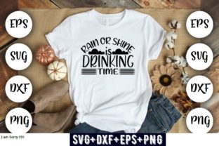 Print on Demand: Rain or Shine is Drinking Time Graphic Print Templates By Design_store
