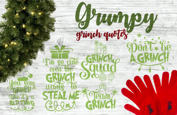Grumpy Grinch Quotes Graphic Crafts By Firefly Designs