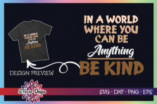 In a World You Can Be Anything Bekind Grafik Druck-Templates von ssflower