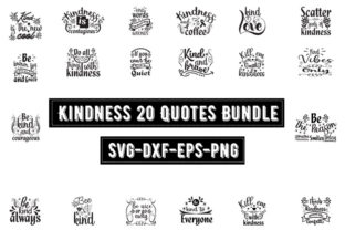 Print on Demand: Kindness 20 Quotes Bundle Graphic Print Templates By Design_store