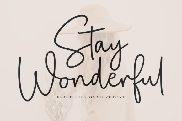 Print on Demand: Stay Wonderful Script & Handwritten Font By Situjuh