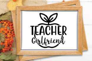 Print on Demand: Teacher Girlfriend Graphic Crafts By Printable Store