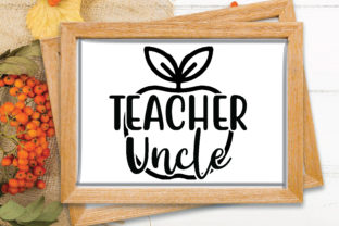 Print on Demand: Teacher Uncle Graphic Crafts By Printable Store