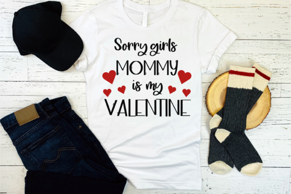 Sorry Girls Mommy is My Valentine. Graphic Print Templates By CuteShopClipArt