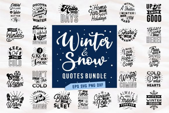 Print on Demand: Winter and Snow Quotes SVG Bundle Graphic Print Templates By Universtock