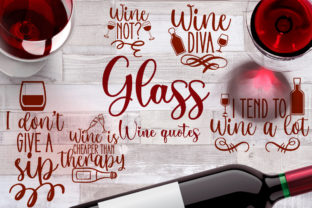 Glass of Wine Quotes Graphic Crafts By Firefly Designs