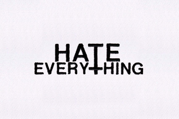 Hate Everything Text Family & Friends Embroidery Design By DigitEMB