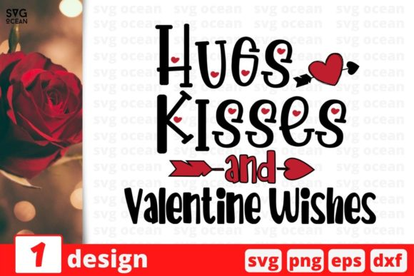 Hugs Kisses and Valentine Wishes Graphic Crafts By SvgOcean