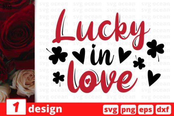 Lucky in Love Graphic Crafts By SvgOcean