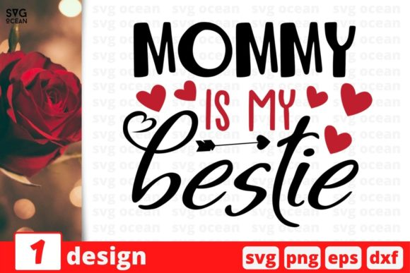 Mommy is My Bestie Graphic Crafts By SvgOcean