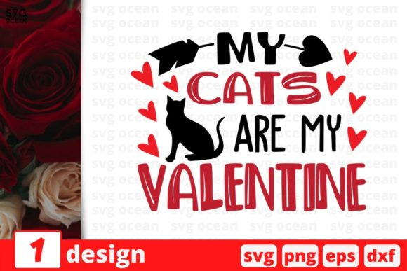 My Cats Are My Valentine Graphic Crafts By SvgOcean