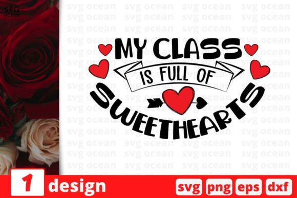 My Class is Full of Sweethearts Graphic Crafts By SvgOcean