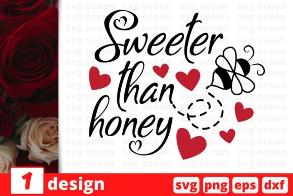 Sweeter Than Honey Graphic Crafts By SvgOcean