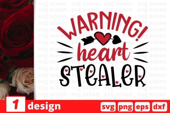 Warning! Heart Stealer Graphic Crafts By SvgOcean