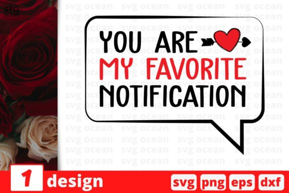 You Are My Favorite Notification Graphic Crafts By SvgOcean
