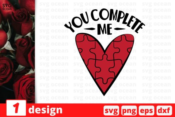 You Complete Me Graphic Crafts By SvgOcean