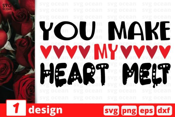 You Make My Heartmelt Graphic Crafts By SvgOcean