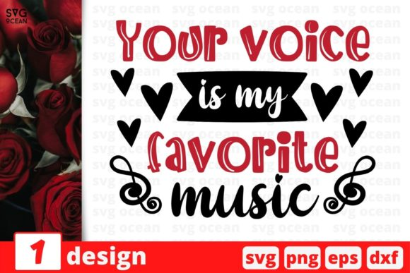 Your Voice is My Favorite Music Graphic Crafts By SvgOcean