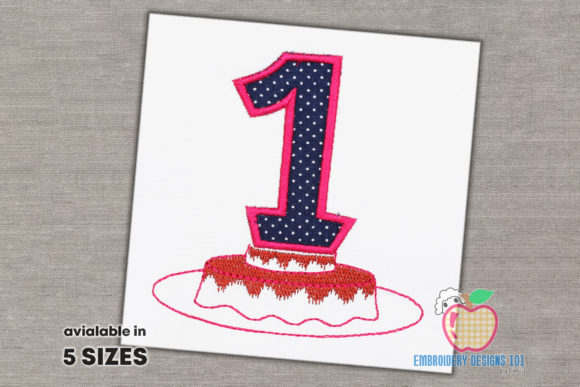 A Cake for First Birthday Applique Birthdays Embroidery Design By embroiderydesigns101
