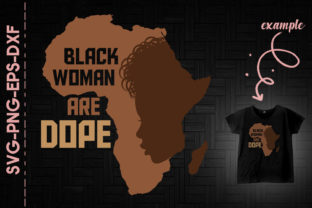 Print on Demand: Black Woman Are Dope Africa Map Melanin Graphic Crafts By Utenbaw
