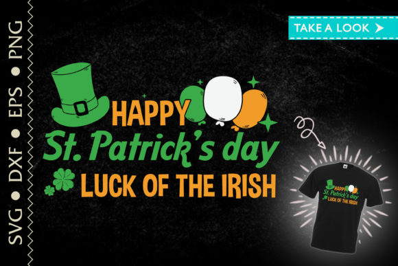 Print on Demand: Luck of the Irish Happy St. Patricks Day Graphic Crafts By Tweetii