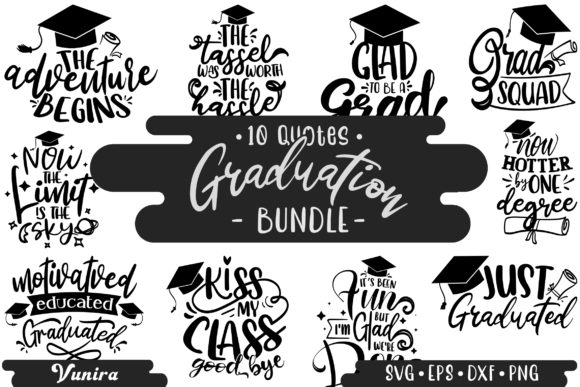 Print on Demand: 10 Graduation Bundle | Lettering Quotes Graphic Crafts By Vunira