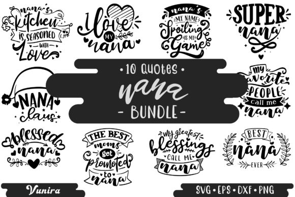 Print on Demand: 10 Nana Bundle | Lettering Quotes Graphic Crafts By Vunira