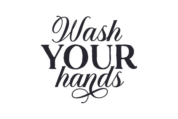 Wash Your Hands Cut File