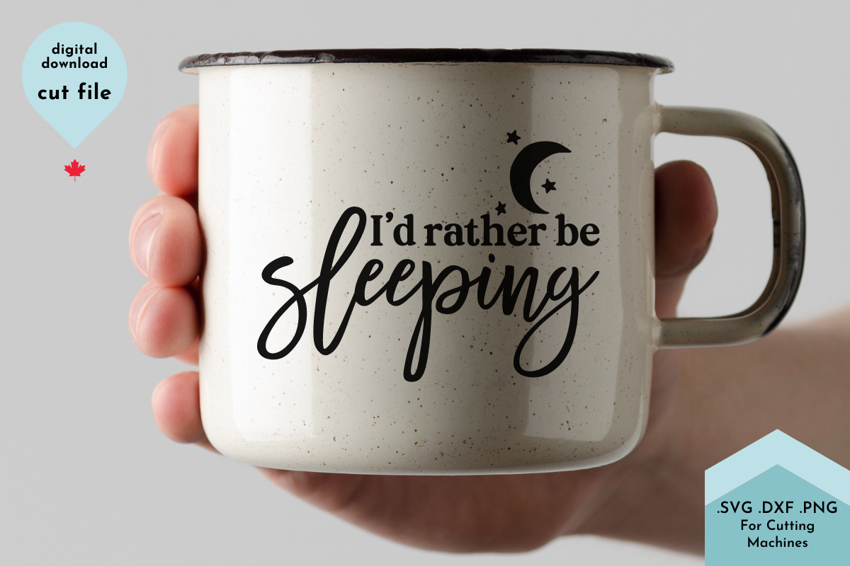 I D Rather Be Sleeping Funny Mug Svg Graphic By Lettershapes Creative Fabrica