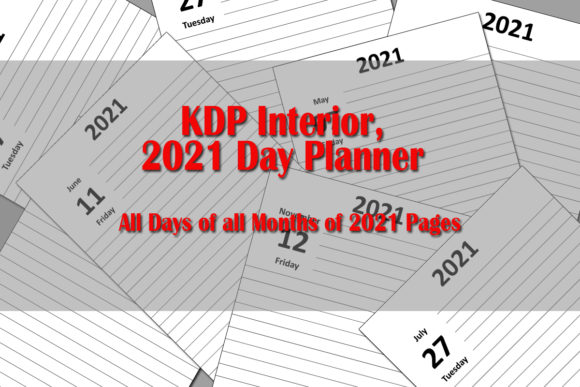 Print on Demand: KDP Interior || 2021 Day Planner Dairy Graphic KDP Interiors By Designs_by_Shorty
