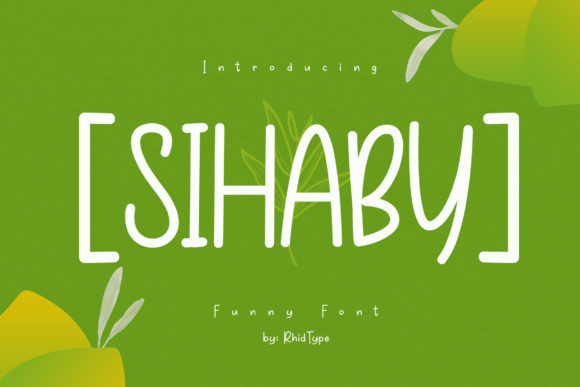 Print on Demand: Sihaby Display Font By RHIDTYPE