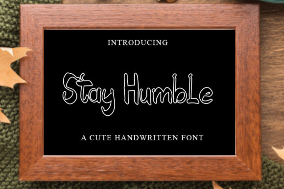Print on Demand: Stay Humble Display Font By mizanstudio
