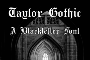 Print on Demand: Taylor Gothic Blackletter Font By thorchristopherarisland