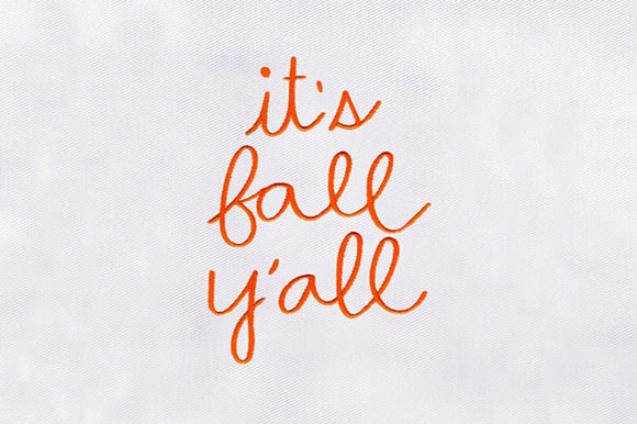 Its Fall Yall Autumn Embroidery Design By DigitEMB