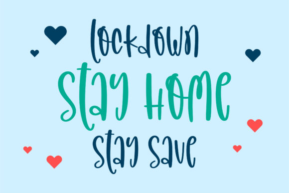 Lockdown Stay Save Font Download