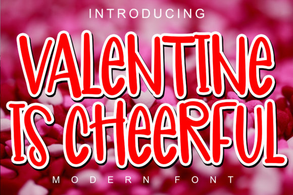 Print on Demand: Valentine is Cheerful Display Font By ABBAsalam