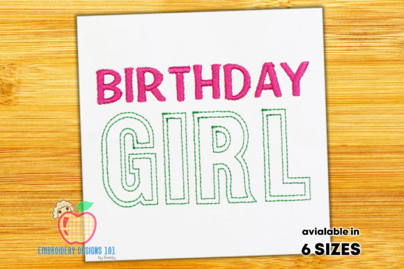 Birthday Girl Text Sketch Birthdays Embroidery Design By embroiderydesigns101