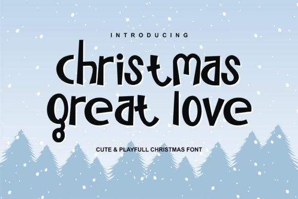Print on Demand: Christmas Great Love Display Font By edywiyonopp