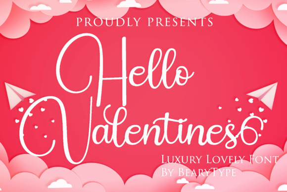 Print on Demand: Hello Valentines Script & Handwritten Font By LetterBeary