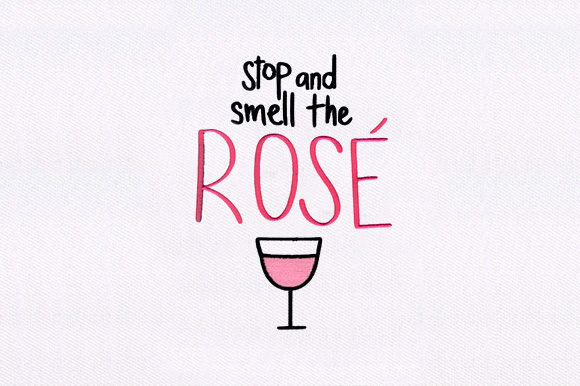 Stop & Smell the Rose Wine & Drinks Embroidery Design By DigitEMB