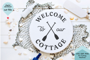 Print on Demand: Welcome to the Cottage SVG, Lake House Graphic Crafts By Lettershapes