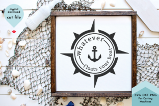 Print on Demand: Whatever Floats Your Boat - Fathers Day Graphic Crafts By Lettershapes